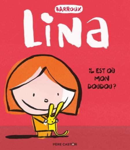 Lina.Il est où mon doudou ?