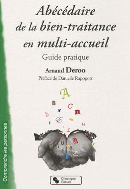 Abécédaire de la bien traitance en multi accueil Arnaud Deroo.jpg