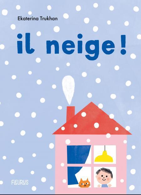 Livre Il neige ! de Ekaterina Trukhan
