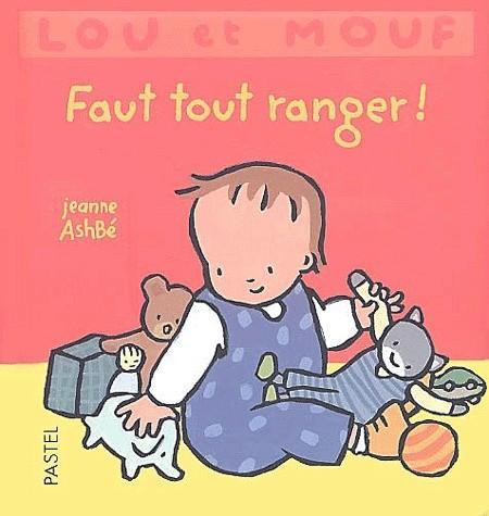 Livre Lou et Mouf faut tout ranger de Jeanne Ashbé