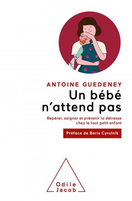 Couverture livre Antoine Guedeney Un bébé n