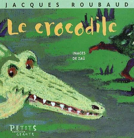 Livre le crocodile de Jacques Roubaud
