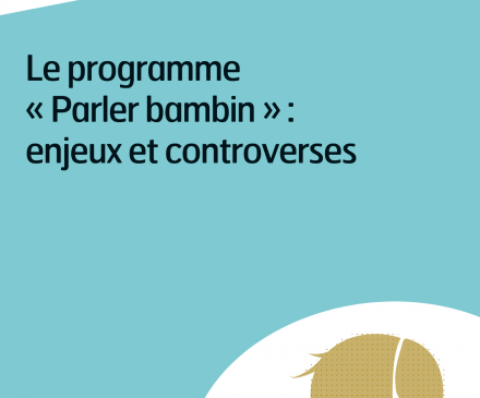 Le programme parler bambin : enjeux et controverses