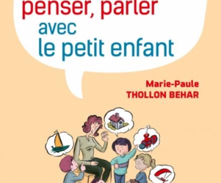 couverture du livre Communiquer, penser, parler avec le petit enfant