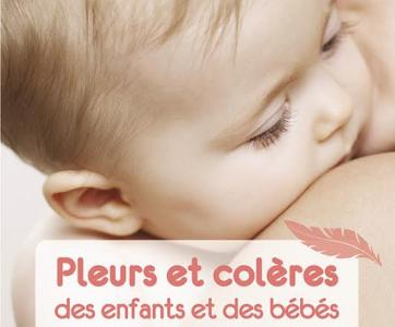 Livre pleurs et coleres des enfants et-des-bebes