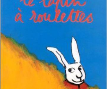Livre Le lapin à roulettes de Grégoire Solotareff