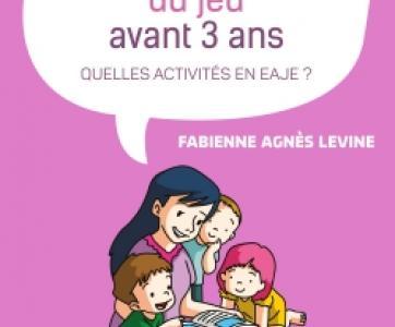 Livre La prédagogie du jeu avant 3 ans