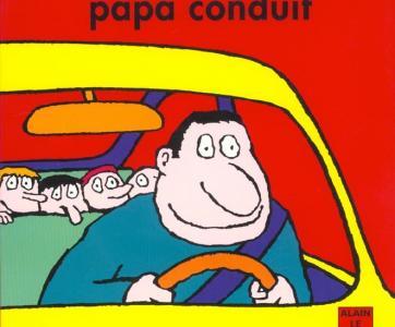 Livre Papa conduit d